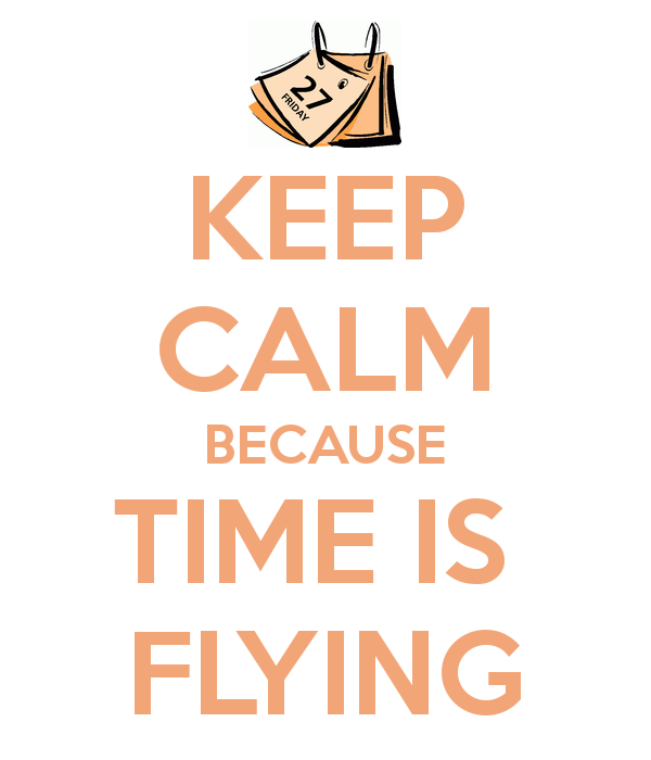 keep-calm-because-time-is-flying