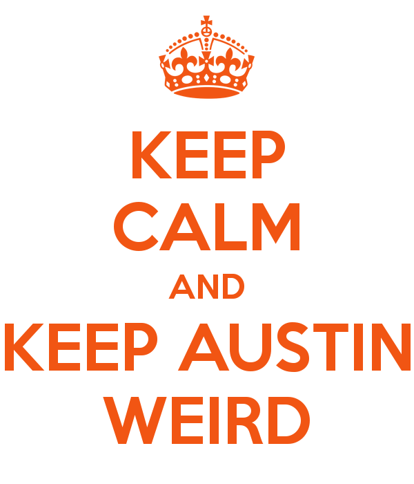 keep-calm-and-keep-austin-weird-5
